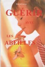 Guérir avec les Abeilles Muriel Levet APITHERAPIE APIPUNCTURE VENIN GELEE ROYALE