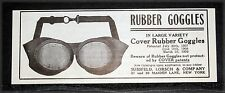 1910 OLD MAGAZINE PRINT AD, SUSSFELD LORSCH RUBBER GOGGLES, IN LARGE VARIETY!