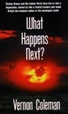 What Happens Next?, Vernon Coleman