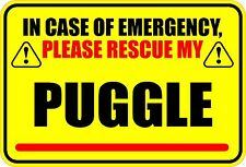 IN CASE OF EMERGENCY RESCUE MY PUGGLE DOG STICKER