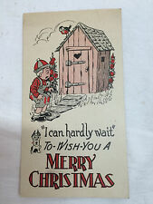 Vintage Humorous Christmas card Boy in a hurry to outhouse I can hardly wait!