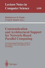 Communication and Architectural Support for Network-Based Parallel Com-ExLibrary