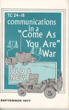 Communiations in a Come As You Are War, Old & New - Field Expedient Solutions