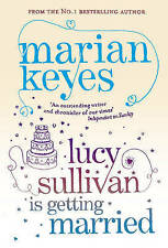 Lucy Sullivan is Getting Married by Marian Keyes (Paperback, 2005)