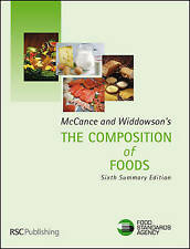 McCance and Widdowson's the Composition of Foods: Summary Edition by Great Brit…