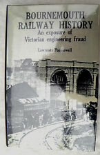 BOURNEMOUTH RAILWAY HISTORY: An Exposure of Victorian Engineering Fraud by...