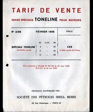 """PARIS (VIII°) PETROLE / SHELL """"HUILE TONELINE pour MOTEUR"""" Tract Tarif en 1955"""