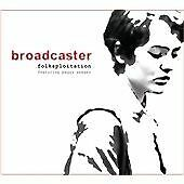 Broadcaster - Folksploitation featuring Peggy Seeger CD(2012)