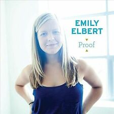 Proof by Emily Elbert (CD, Sep-2010, CD Baby (distributor))