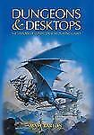 Dungeons and Desktops : The History of Computer Role-Playing Games by Matt...