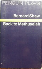 Back to Methuselah - Bernard Shaw - Penguin Books - 1971 - G