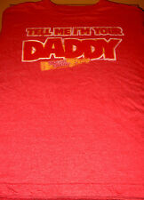 """Tell Me I'm Your Daddy"" Sugar Daddy T-Shirt (Cotton Blend, Red, M)"