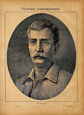 PORTRAIT Sir Henry Morton Stanley EXPLORATEUR 1889 GRAVURE ANTIQUE PRINT