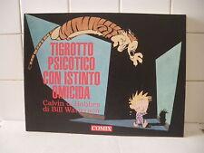 Tigrotto Psicotico con istinto omicida Calvin and Hobbes Bill Watterson  (MRC)