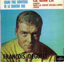 FRANCOIS DEGUELT CE SOIR-LA FRENCH ORIG EP JO MOUTET