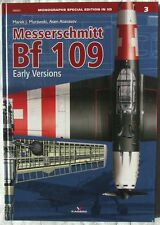 Messerschmitt Bf 109 Early Versions - Kagero Monograph Special  ENGLISH HARDBACK