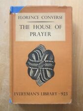 The House of Prayer by Florence Converse Everyman's Library HCDJ (1935)