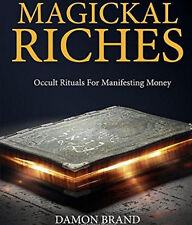 MAGICKAL RICHES Damon Brand Finbarr Occult Magic Magick White Black Grimoire