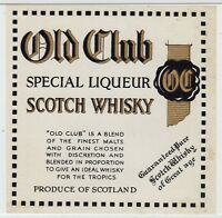 OLD CLUB SPECIAL LIQUEUR SCOTCH WHISKY: Whisky label (C19373).
