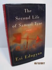 The Second Life of Samuel Tyne: A Novel by Esi Edugyan