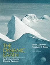 The Dynamic Earth: An Introduction to Physical Geology, 3rd Edition