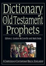 The IVP Bible Dictionary: Dictionary of the Old Testament: Prophets (2012,...