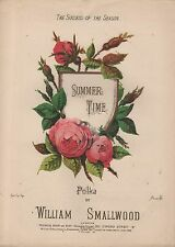 "ANTIQUE SHEET MUSIC - ""SUMMER TIME""- WILLIAM SMALLWOD POLKA - LONDON (c1886)"