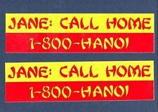 JANE FONDA CALL HOME 800 HANOI Vietnam USAF ARMY NAVY USMC Bumber Sticker Set