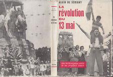 C1 Serigny LA REVOLUTION DU 13 MAI 1958 Algerie DE GAULLE Avec JAQUETTE