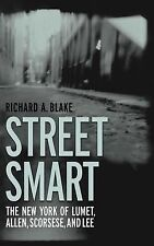 Street Smart: The New York Of Lumet, Allen, Scorsese, And Lee