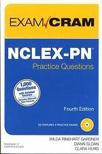 Exam Cram: NCLEX-PN Practice Questions Exam Cram by Clara Hurd, Wilda...
