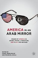 America in An Arab Mirror: Images of America in Arabic Travel Literature: An Ant