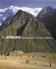 Inside Himalaya: Introduction by Michael Palin: The Journey, Pao, Basil, Used; G