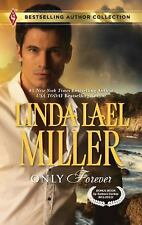 Only Forever - Linda Lael Miller (Bestselling Author Collection) PB