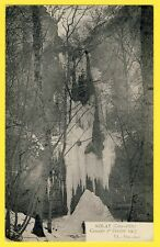 cpa 21 - NOLAY (Côte d'Or) CASCADE de Glace du 1er Février 1917