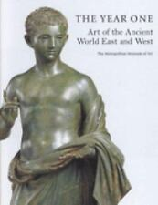 The Year One: Art of the Ancient World, East and West.
