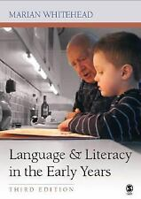 Language and Literacy in the Early Years by Marian R. Whitehead (2004, Paperback