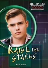 Raise the Stakes (Contest)