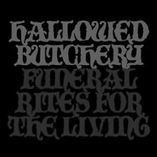 HALLOWED BUTCHERY - FUNERAL RITES FOR THE LIVING  CD NEU