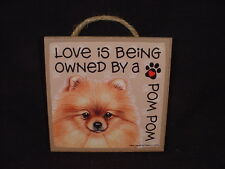"OWNED BY A POM POM Dog LOVE SIGN Easel Stand 5"" WOOD wall PLAQUE red Pomeranian"