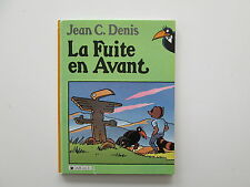 ANDRE LE CORBEAU LA FUITE EN AVANT EO1984 BE/TBE EDITION ORIGINALE