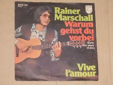 """Rainer Marschall, pourquoi tu vas finie (partir c'est mourir des Nations unies qui compte de) - 7"""" 45"""
