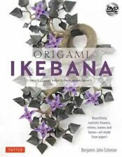 Origami Ikebana: Create Lifelike Paper Flower Arrangements [Origami Book and Ins