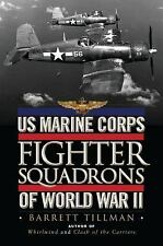 US Marine Corps Fighter Squadrons of World War II (General Aviation), Tillman, B