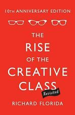 The Rise of the Creative Class--Revisited: 10th Anniversary Edition--Revised and