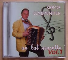 C14- SERGE CARPENTIER - AU BAL MUSETTE VOL.1 - accordéon