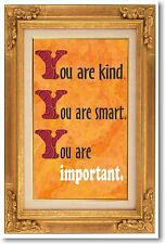 You Are Kind You Are Smart - NEW Classroom Motivational Poster