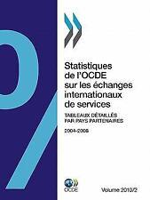 Statistiques de L'Ocde Sur les Échanges Internationaux de Services 2010,...