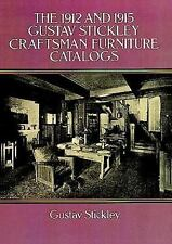 THE 1912 AND 1915 GUSTAV STICKLEY CRAFTSMAN FURNITURE CATALOGS BOOK