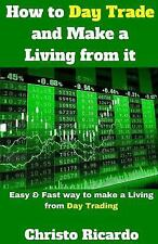 How to Day Trade and Make a Living from it-ExLibrary